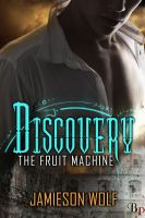 Cover for 'Discovery: The Fruit Machine, Book 1'
