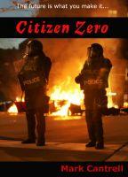 Cover for 'Citizen Zero'