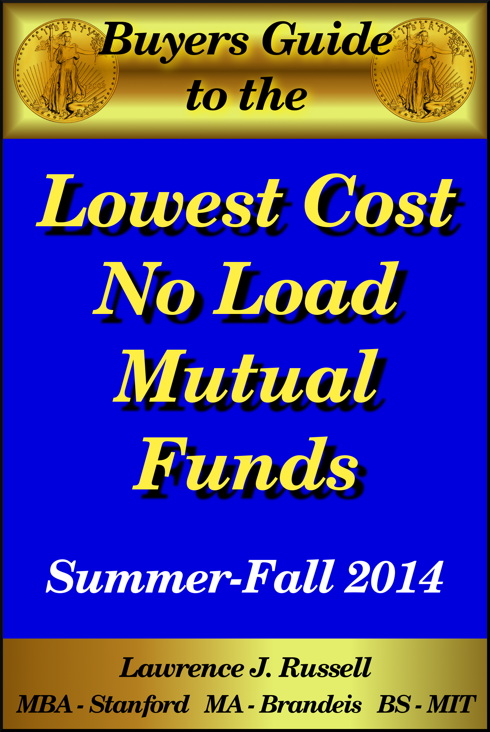 Lawrence Russell - Buyer's Guide to the Lowest Cost No Load Mutual Funds