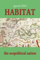 Cover for 'Habitat: The Ecopolitical Nation'