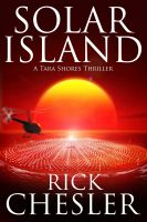 Cover for 'Solar Island (A Tara Shores Thriller)'