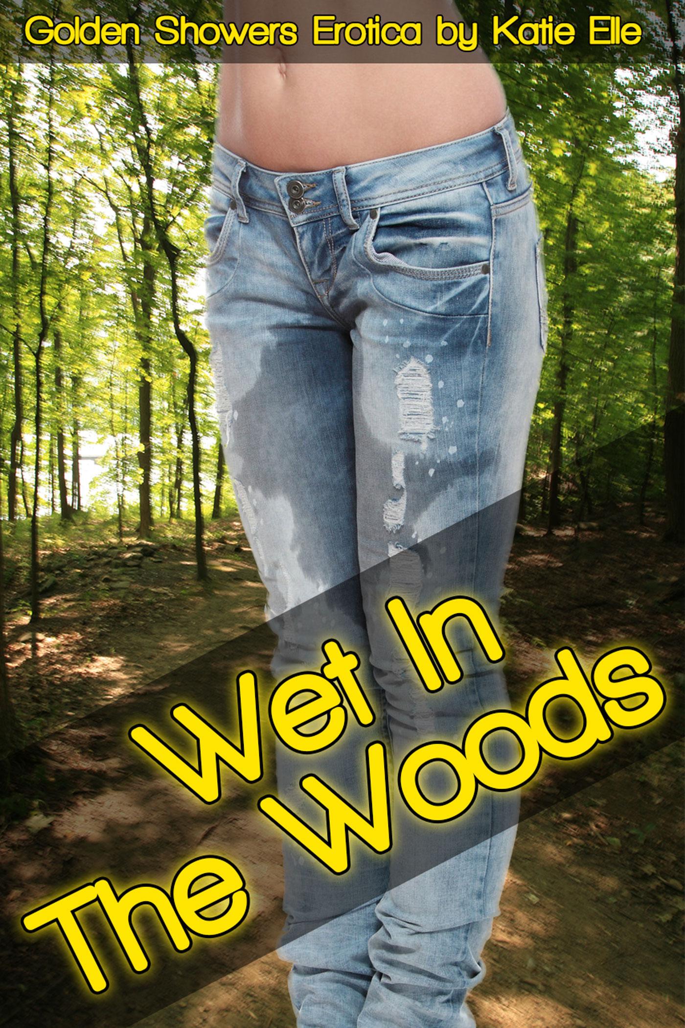 Katie Elle - Wet in the Woods