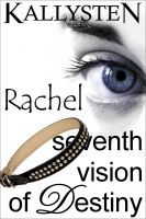 Cover for 'Seventh Vision of Destiny - Rachel'
