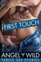Cover for 'First Touch (Taboo Sex Stories)'