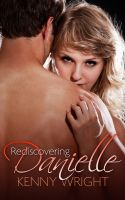 Cover for 'Rediscovering Danielle (Naughty Wife Games)'
