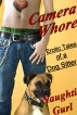Camera Whore (Gay Voyeurism Bestiality Erotica ) by Naughti Gurl