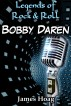 Legends of Rock & Roll - Bobby Darin by James Hoag