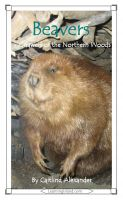 Cover for 'Beavers: Gnawers of the Northern Woods'