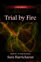 Cover for 'Trial by Fire'