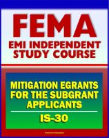 Cover for '21st Century FEMA Study Course: IS-30 Mitigation eGrants for the Subgrant Applicants (IS-30)'