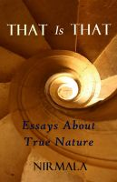 Cover for 'That Is That: Essays About True Nature'