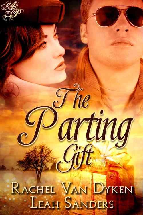 Rachel Van Dyken - The Parting Gift by Rachel Van Dyken and Leah Sanders