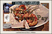 The Collected #7 NOTICE NEVER PAY