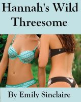 Cover for 'Hannah's Wild Threesome'