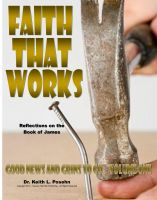 Cover for 'Faith That Works: Reflections on the book of James'