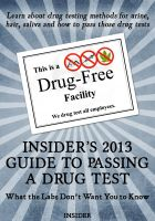 Cover for 'Insider's  2013 Guide to Passing a Drug Test'