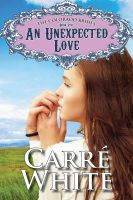 Cover for 'An Unexpected Love (The Colorado Brides Series)'