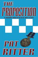 Cover for ''The Proposition' (A Bundy Quicksilver Mystery)'