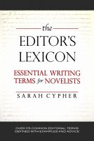 Cover for 'The Editor's Lexicon: Essential Writing Terms for Novelists'
