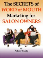 Cover for 'The Secrets of Word of Mouth Marketing for Salon Owners'