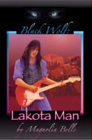 Cover for 'Black Wolf: Lakota Man'