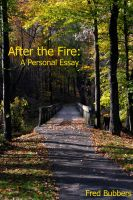 Cover for 'After the Fire: A Personal Essay'