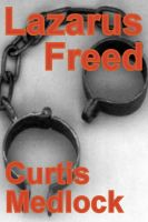 Cover for 'Lazarus Freed'