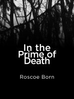 Cover for 'In The Prime of Death'