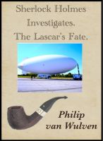 Cover for 'Sherlock Holmes Investigates. The Lascar's Fate.'