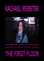 Cover for 'The First Floor: Autobiography of a High-Class Call Girl'