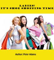 Cover for 'Ladies! It's Shoe Shopping Time.'