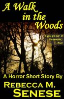 Cover for 'A Walk in the Woods: A Horror Short Story'