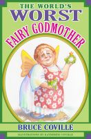 Cover for 'The World's Worst Fairy Godmother'