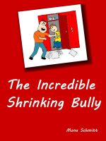 Cover for 'The Incredible Shrinking Bully'