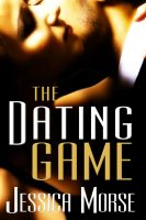 Cover for 'The Dating Game (Erotic Romance Novella)'