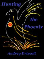 Cover for 'Hunting the Phoenix'