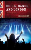Cover for 'Bulls, Bands, and London'