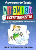 Cover for 'Mi amigo extraterrestre'