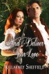 Stand and Deliver Your Love by Killarney Sheffield