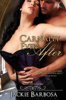 Cover for 'Carnally Ever After (with Bonus Epilogue)'