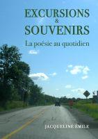Jacqueline Emile - Excursions et souvenirs