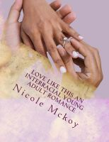 Cover for 'Love Like This (Interracial Young Adult Romance)'