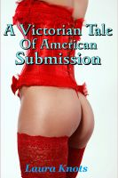 Cover for 'A Victorian Tale of American Submission'
