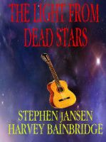 Cover for 'The Light from Dead Stars'