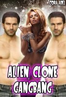 Cover for 'Alien Clone Gangbang'