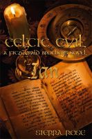 Cover for 'Celtic Evil A Fitzgerald Brothers Novel: Ian'