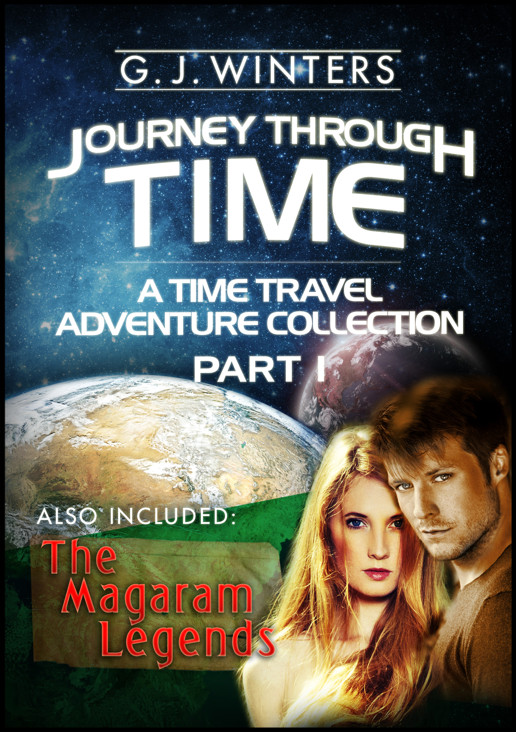 G. J. Winters - Journey Through Time : A Time Travel Adventure Collection Part 1