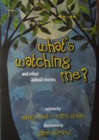 Cover for 'What's Watching Me? and Other Animal Stories'