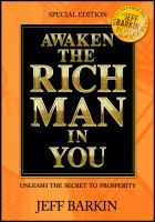 Cover for 'Awaken The Rich Man In You: Unleash The Secret To Prosperity'