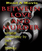 Cover for 'Between Love And Murder'